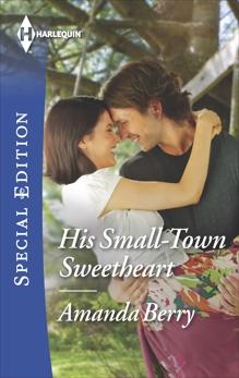 His Small-Town Sweetheart, Berry, Amanda