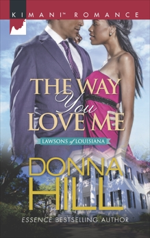 The Way You Love Me, Hill, Donna