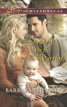 Sheltered by the Warrior, Phinney, Barbara