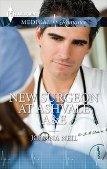 New Surgeon at Ashvale A&E, Neil, Joanna