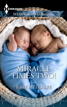 Miracle Times Two!, Metcalfe, Josie