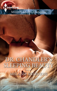 Dr. Chandler's Sleeping Beauty, Milburne, Melanie