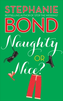 Naughty or Nice?, Bond, Stephanie