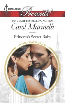 Princess's Secret Baby: A Royal Secret Baby Romance, Marinelli, Carol