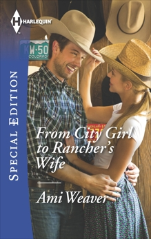 From City Girl to Rancher's Wife, Weaver, Ami