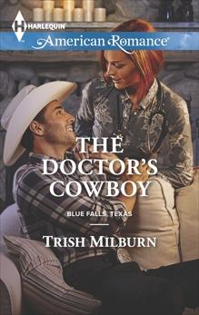 The Doctor's Cowboy, Milburn, Trish