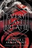 Every Last Breath, Armentrout, Jennifer L.