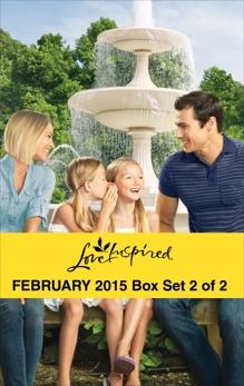 Love Inspired February 2015 - Box Set 2 of 2: An Anthology, Andrews, Renee & Keller, Jessica & Lynn, Jill & Shackelford, Sherri