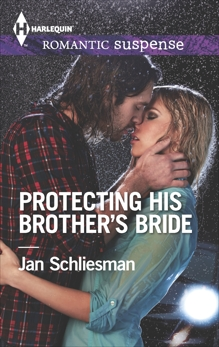 Protecting His Brother's Bride: A Protector Hero Romance, Schliesman, Jan
