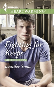 Fighting for Keeps: A Clean Romance