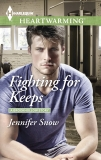 Fighting for Keeps: A Clean Romance, Snow, Jennifer
