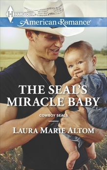 The SEAL's Miracle Baby, Altom, Laura Marie