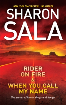 Rider on Fire & When You Call My Name: An Anthology