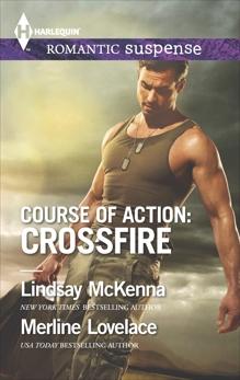 Course of Action: Crossfire, McKenna, Lindsay & Lovelace, Merline