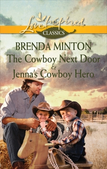 The Cowboy Next Door & Jenna's Cowboy Hero: An Anthology