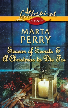 Season of Secrets & A Christmas to Die For: An Anthology, Perry, Marta