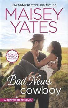 Bad News Cowboy: An Anthology, Yates, Maisey