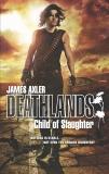 Child of Slaughter, Axler, James