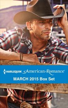 Harlequin American Romance March 2015 Box Set: An Anthology, Milburn, Trish & Diamond, Jacqueline & McDavid, Cathy & Renee, Amanda