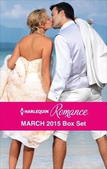 Harlequin Romance March 2015 Box Set: An Anthology, Gordon, Lucy & Winters, Rebecca & Logan, Nikki & Faye, Jennifer