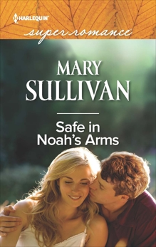 Safe in Noah's Arms, Sullivan, Mary