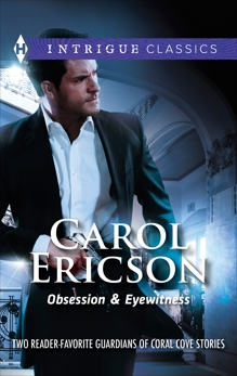 Obsession & Eyewitness: An Anthology, Ericson, Carol