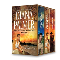 Diana Palmer Soldiers of Fortune Series Books 1-3: An Anthology, Palmer, Diana
