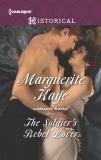 The Soldier's Rebel Lover: A Regency Historical Romance, Kaye, Marguerite