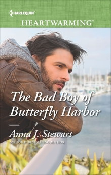 The Bad Boy of Butterfly Harbor: A Clean Romance, Stewart, Anna J.