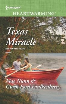 Texas Miracle: A Clean Romance, Ford Faulkenberry, Gwen & Nunn, Mae