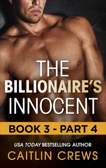 The Billionaire's Innocent - Part 4