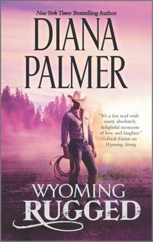 Wyoming Rugged: A Western Romance, Palmer, Diana