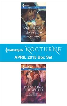 Harlequin Nocturne April 2015 Box Set: An Anthology, Hauf, Michele & James, Elle