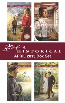 Love Inspired Historical April 2015 Box Set: An Anthology