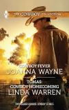 Cowboy Fever & Tomas: Cowboy Homecoming, Wayne, Joanna & Warren, Linda