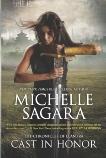 Cast in Honor, Sagara, Michelle