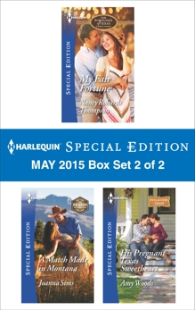 Harlequin Special Edition May 2015 - Box Set 2 of 2: An Anthology, Thompson, Nancy Robards & Sims, Joanna & Woods, Amy