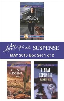 Love Inspired Suspense May 2015 - Box Set 1 of 2: An Anthology, Tang, Camy & Eason, Lynette & Rees, Elisabeth