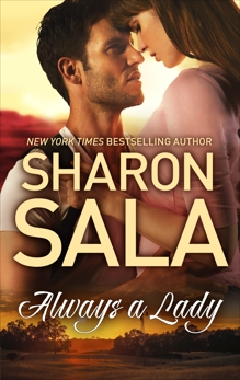 Always a Lady, Sala, Sharon