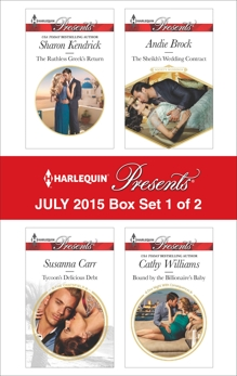 Harlequin Presents July 2015 - Box Set 1 of 2: An Anthology, Williams, Cathy & Kendrick, Sharon & Carr, Susanna & Brock, Andie