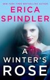 A Winter's Rose, Spindler, Erica