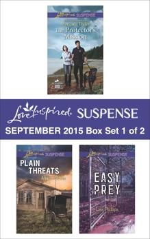Love Inspired Suspense September 2015 - Box Set 1 of 2: An Anthology, Stone, Alison & Daley, Margaret & Phillips, Lisa