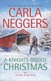 A Knights Bridge Christmas, Neggers, Carla