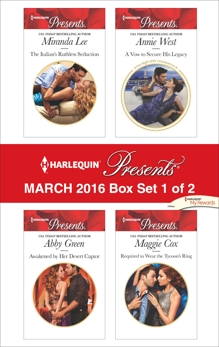 Harlequin Presents March 2016 - Box Set 1 of 2: An Anthology, Green, Abby & Lee, Miranda & Cox, Maggie & West, Annie