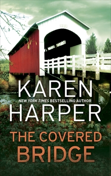 The Covered Bridge, Harper, Karen