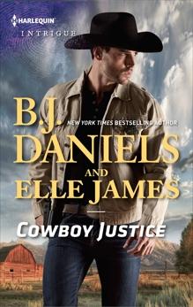 Cowboy Justice: An Anthology, Daniels, B.J. & James, Elle