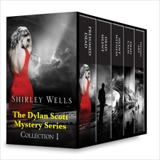 Shirley Wells The Dylan Scott Mystery Series Collection 1: An Anthology