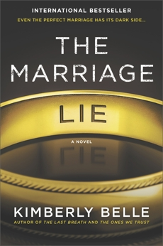 The Marriage Lie: A bestselling psychological thriller, Belle, Kimberly