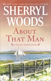 About That Man: A Romance Novel, Woods, Sherryl
