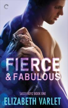 Fierce & Fabulous, Varlet, Elizabeth